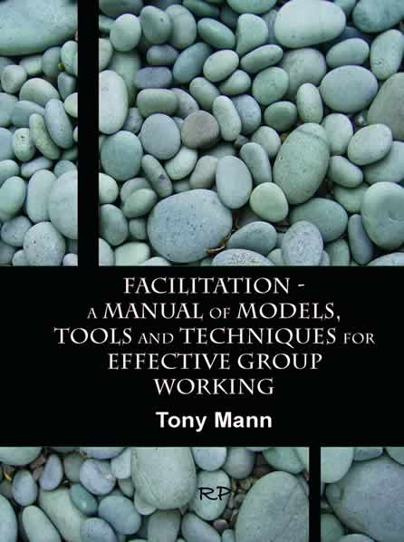 Facilitation - a Manual of Models, Tools and Techniques
